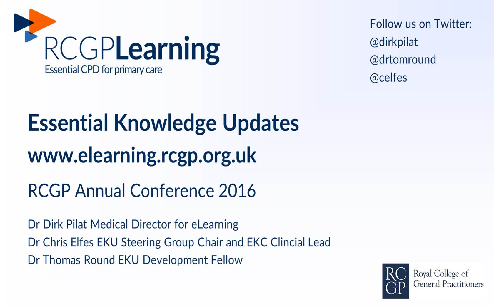 EKU Programme RCGP Annual Conference Session 2016